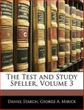 The Test and Study Speller, Daniel Starch and George A. Mirick, 1141577240