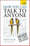 How You Can Talk to Anyone, Keith Souter, 1444137247