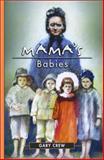 Mama's Babies, Gary Crew, 1550377248