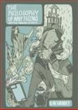 The Philosophy of Anything : Critical Thinking in Context, Hamby, Benjamin W., 0757547249