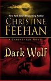 Dark Wolf, Christine Feehan, 1410467244