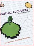 Virtual Economies : Design and Analysis, Lehdonvirta, Vili and Castronova, Edward, 0262027259