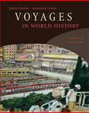 Voyages in World History, Hansen, Valerie and Curtis, Kenneth, 0618077251