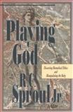 Playing God?, , 0801057256