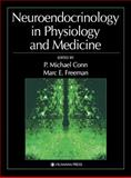 Neuroendocrinology in Physiology and Medicine, , 0896037258