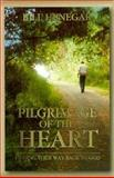 Pilgrimage of the Heart, Bill Henegar, 0899007252