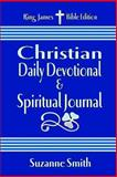 Christian Daily Devotional and Spiritual Journal, Suzanne Smith, 1483937259
