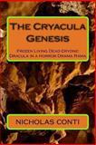 The Cryacula Genesis, nicholas conti, 1492917257