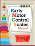 Early Motor Control Scales (EMCS) Manual, Hayden, Deborah/A. and Wetherby, Amy M., 155766725X
