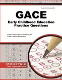 GACE Early Childhood Education Practice Questions : GACE Practice Tests and Exam Review for the Georgia Assessments for the Certification of Educators, GACE Exam Secrets Test Prep Team, 1627337253