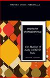 The Making of Early Medieval India, Chattopadhyaya, Brajadulal, 0198077254