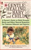Gentle Healing for Baby and Child, Andrea Candee, 0743497252