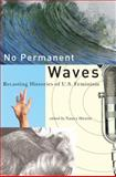 No Permanent Waves