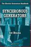 Synchronous Generators : The Electric Generators Handbook, Boldea, Ion, 084935725X
