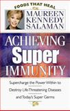 Achieving Super Immunity, Maureen Kennedy Salaman, 0913087254