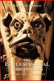 The Ecclesiastical Chronicles, Volume Two, Raymond Gordon, 1462067255