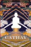 Cathay : Translations and Transformations, Fenkl, Heinz Insu, 1930337256