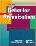 Behavior in Organization, Greenberg, Jerrold S. and Baron, Robert A., 0135217253