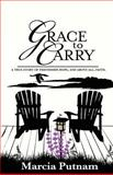 Grace to Carry, Marcia Putnam, 1470117258
