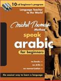 Speak Arabic for Beginners, Wightwick, Jane and Gaafar, Mahmoud, 0071547258