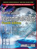The Essential Guide to Telecommunications, Annabel Z. Dodd, 0131487256