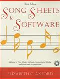 Song Sheets to Software : A Guide to Print Music, Software, Instructional Media, and Web Sites for Musicians, Axford, Elizabeth C., 0810867257