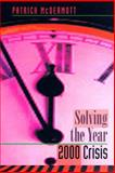 Solving the Year 2000 Crisis, McDermott, Patrick, 0890067252
