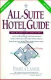 All-Suite Hotels, Pamela Lanier, 0898157250