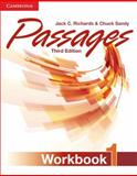 Passages Level 1 Workbook, Jack C. Richards and Chuck Sandy, 1107627257