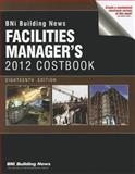 BNI Facilities Manager's Costbook, Bni Publications, 1557017255