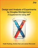 Design and Analysis of Experiments by Douglas Montgomery : A Supplement for Using JMP, Rushing, Heath and Karl, Andrew, 1612907253