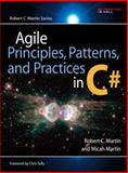 Agile Principles, Patterns, and Practices in C#, Martin, Robert C. and Martin, Micah, 0131857258