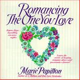 Romancing the One You Love, Marie Papillon, 0312957254