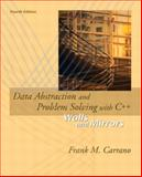 Data Abstraction and Problem Solving with C++, Carrano, Frank M. and Prichard, Janet J., 0321247256