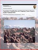 Vegetation Classification and Mapping Project Report, Arches National Park, National Park National Park Service, 1492737259