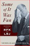 Some of It Was Fun, Nicholas D. Katzenbach, 0393067254