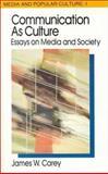 Communication As Culture, James W. Carey, 041590725X