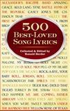 500 Best-Loved Song Lyrics, , 048629725X