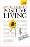 Simple Steps to Positive Living, Jenny Hare, 1444137255