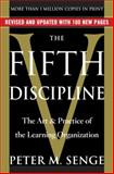 The Fifth Discipline, Peter M. Senge, 0385517254