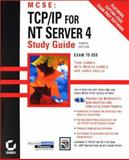 MCSE, TCP/IP for NT Server 4, Lammle, Todd, 0782127258