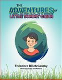The Adventures of Little Tommy Cabin, Theodore Bilichniansky, 1479707252