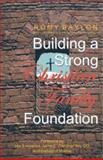 Building a Strong Christian Family Foundation, Romy Baylon, 1553957253