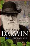 Defining Darwin : Essays on the History and Philosophy of Evolutionary Biology, Ruse, Michael, 159102725X