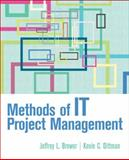 Methods of IT Project Management, Dittman, Kevin and Brewer, Jeffrey, 0132367254