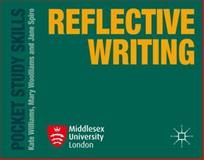 Reflective Writing, Williams, Kate and Woolliams, Mary, 0230377254