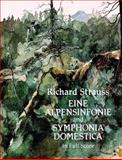 Eine Alpensinfonie and Symphonia Domestica in Full Score, Richard Strauss, 0486277259