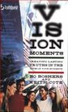 Truthquest Vision Moments, Bo Boshers, 0805427252