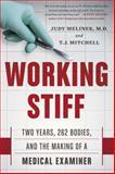 Working Stiff, Judy Melinek and T. J. Mitchell, 1476727252