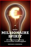 Basic Millionaire Spirit, Wolfgang Sonnenburg, 1500477257